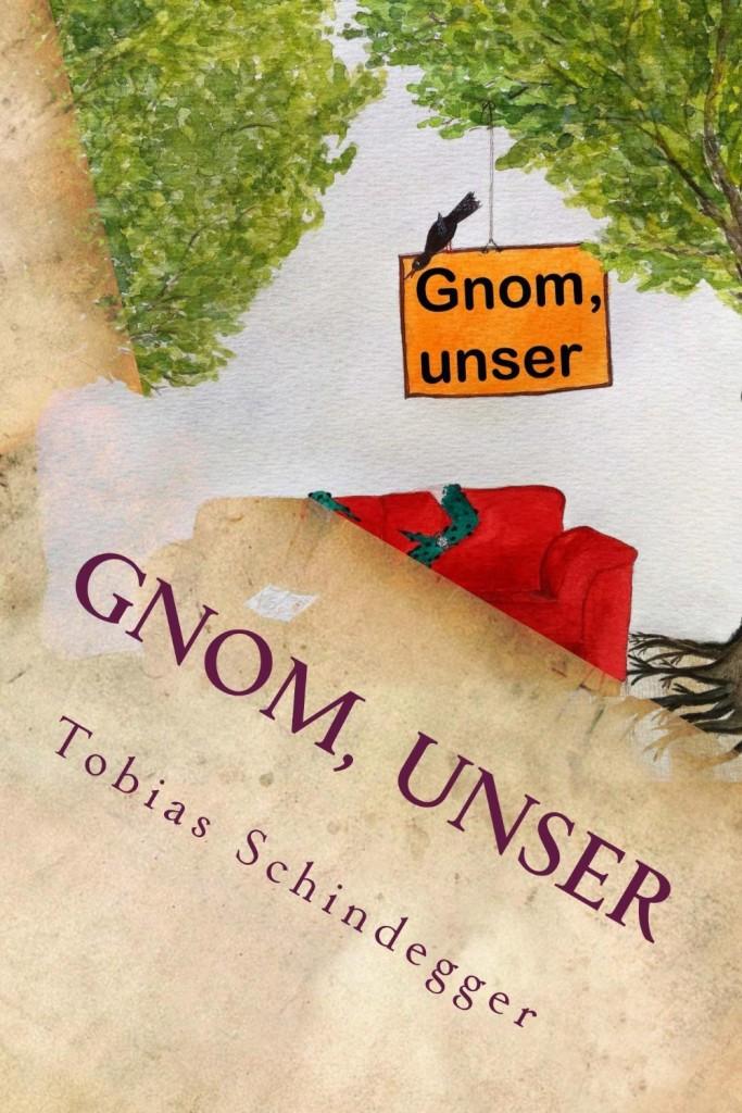 "Fantasy-Roman ""Gnom, unser"""