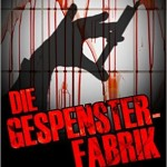 Gespensterfabrik